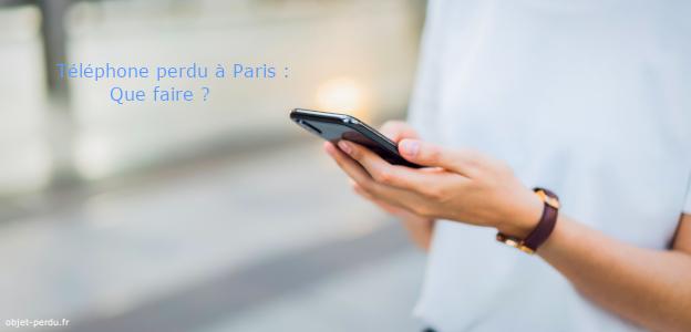 Téléphone perdu à Paris : que faire ?