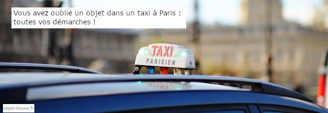 Comment récupérer les objets trouvés dans les taxis à Paris ?